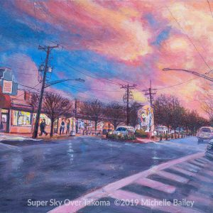 Super Sky Over Takoma by Michelle Bailey